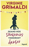 """Couverture du livre : """"Quand nos souvenirs viendront danser"""""""