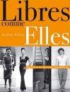 """Couverture du livre : """"Libres comme elles"""""""