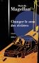"""Couverture du livre : """"Changer le sens des rivières"""""""