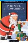 """Couverture du livre : """"Le Père Noël et Tom Chiffon"""""""