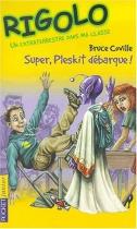 """Couverture du livre : """"Super, Pleskit débarque !"""""""