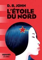 """Couverture du livre : """"L'étoile du nord"""""""