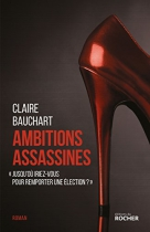 "Couverture du livre : ""Ambitions assassines"""