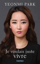 """Couverture du livre : """"Je voulais juste vivre"""""""