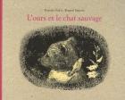 """Couverture du livre : """"L'ours et le chat sauvage"""""""