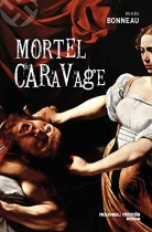 """Couverture du livre : """"Mortel Caravage"""""""