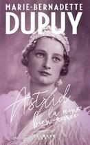 """Couverture du livre : """"Astrid, la reine bien-aimée"""""""