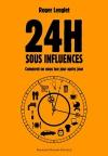 """Couverture du livre : """"24 heures sous influences"""""""