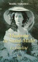 """Couverture du livre : """"Madame de Saint-Malo ou la fidélité"""""""