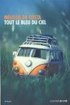 """Couverture du livre : """"Tout le bleu du ciel"""""""