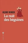 """Couverture du livre : """"La nuit des béguines"""""""