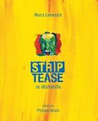 """Couverture du livre : """"Strip-Tease se déshabille"""""""