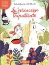 """Couverture du livre : """"La princesse impatiente"""""""