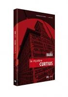 """Couverture du livre : """"Le mystère Curtius"""""""
