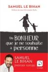 """Couverture du livre : """"Un bonheur que je ne souhaite à personne"""""""