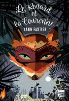 """Couverture du livre : """"Le renard et la couronne"""""""