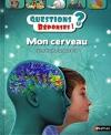 """Couverture du livre : """"Mon cerveau"""""""