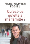 """Couverture du livre : """"Qu'est-ce qu'elle a ma famille ?"""""""