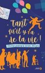 """Couverture du livre : """"Tant qu'il y a de la vie !"""""""