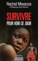 """Couverture du livre : """"Survivre pour voir ce jour"""""""