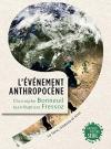"""Couverture du livre : """"L'évènement anthropocène"""""""