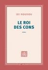 """Couverture du livre : """"Le roi des cons"""""""