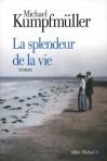 """Couverture du livre : """"La splendeur de la vie"""""""