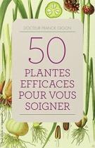 """Couverture du livre : """"50 plantes efficaces pour vous soigner"""""""