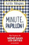 """Couverture du livre : """"Minute, papillon !"""""""