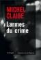"""Couverture du livre : """"Larmes du crime"""""""