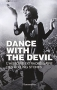 """Couverture du livre : """"Dance with the devil"""""""