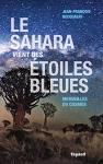 """Couverture du livre : """"Le Sahara vient des étoiles bleues"""""""