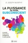 """Couverture du livre : """"La puissance de votre subconscient"""""""