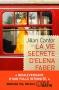 """Couverture du livre : """"La vie secrète d'Elena Faber"""""""
