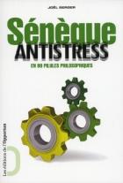 """Couverture du livre : """"Sénèque antistress"""""""