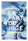 """Couverture du livre : """"La part du juge"""""""