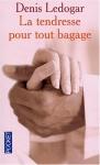 """Couverture du livre : """"La tendresse pour tout bagage"""""""