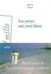 """Couverture du livre : """"Les soeurs aux yeux bleus"""""""
