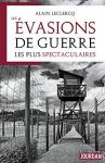 """Couverture du livre : """"Les évasions de guerre les plus spectaculaires"""""""