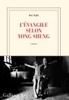 """Couverture du livre : """"L'évangile selon Yong Sheng"""""""