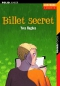 "Couverture du livre : ""Billet secret"""