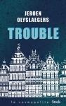 """Couverture du livre : """"Trouble"""""""