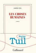 """Couverture du livre : """"Les choses humaines"""""""