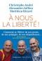 """Couverture du livre : """"À nous la liberté !"""""""