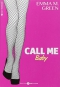 """Couverture du livre : """"Call me baby, 1"""""""