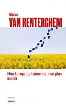 """Couverture du livre : """"Mon Europe, je t'aime moi non plus"""""""