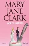 """Couverture du livre : """"Mortel mariage"""""""