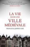 """Couverture du livre : """"La vie dans une ville médiévale"""""""