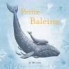 """Couverture du livre : """"Petite baleine"""""""