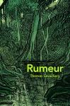 """Couverture du livre : """"Rumeur"""""""